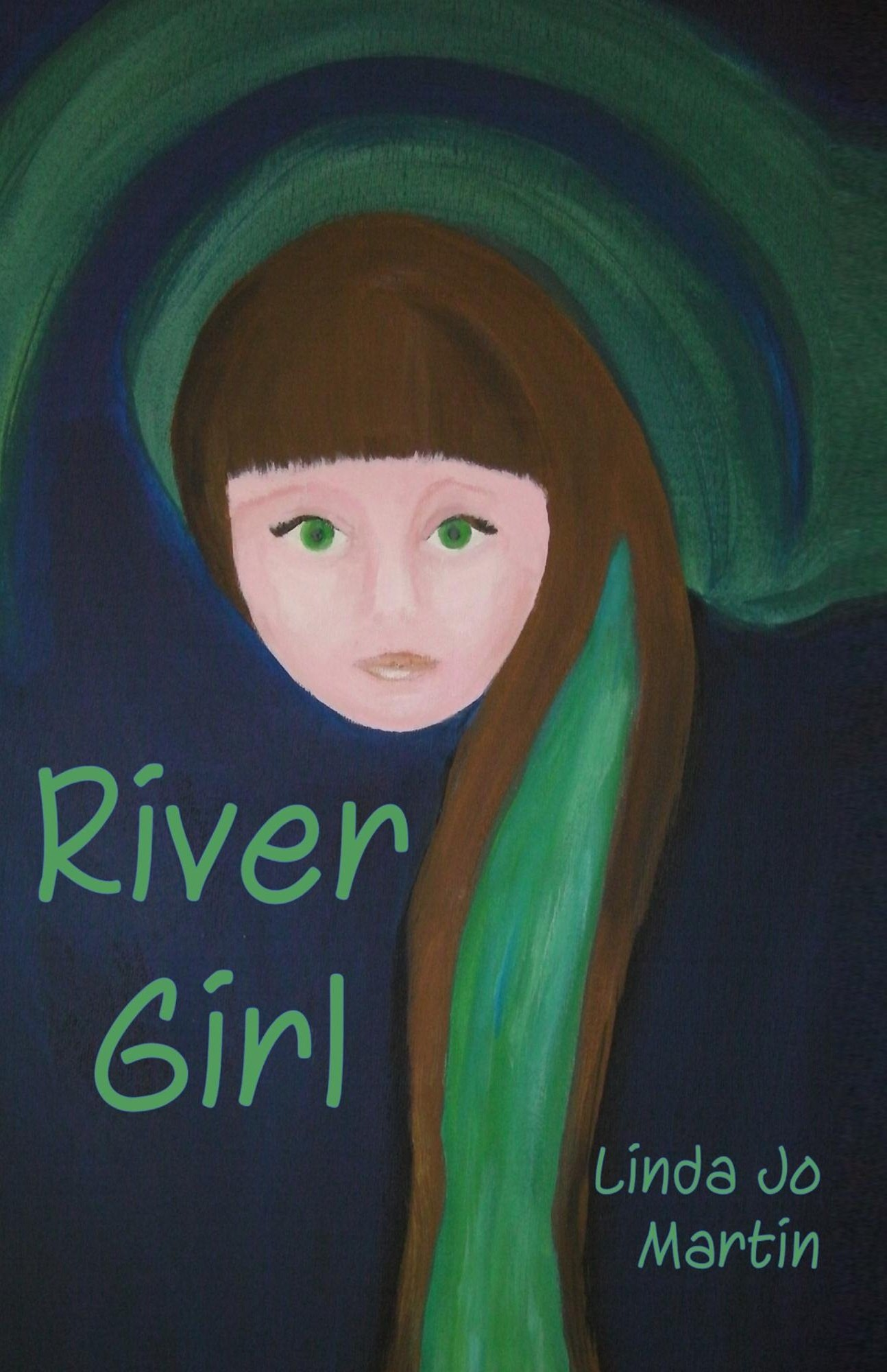 River Girl - a novel by Linda Jo Martin